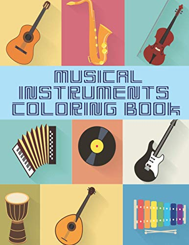Compare Textbook Prices for Musical Instruments Coloring Book: Great Coloring and Activity Book for Any Fan of Music, Designs And Illustrations Of Instruments To Color  ISBN 9798577562427 by PRESS, BARKOUN