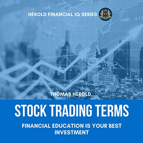 Stock Trading Terms: Financial Education Is Your Best Investment audiobook cover art
