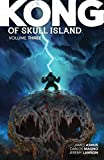 Kong of Skull Island Vol. 3