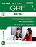 GRE Algebra Strategy Guide (Manhattan Prep GRE Strategy Guides)
