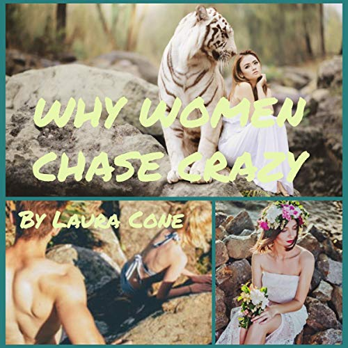 Why Women Chase Crazy audiobook cover art