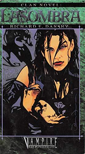 Clan Novel Lasombra: Book 6 of The Clan Novel Saga