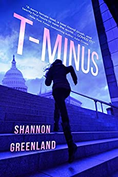 T-Minus by [Shannon Greenland]