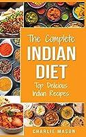 Indian Cookbook: Indian Recipe Indian Cuisine Cookbook Best Indian Cookbook Easy Indian Recipes: Indian Curry Indian Cookbook