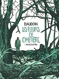 Les fleurs de cimetière par Edmond Baudoin