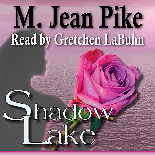 Shadow Lake Audiobook By M. Jean Pike cover art