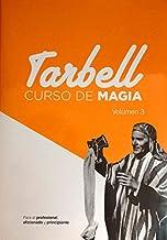 Tarbell. Curso De Magia - Volumen 3 (Curso De Magia Tarbell)