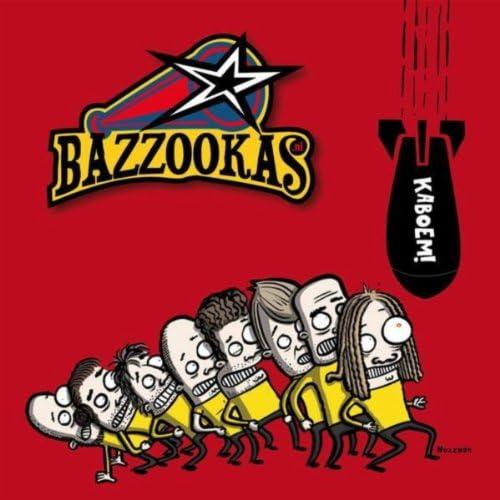 Bazzookas