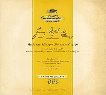 """Schubert: Music for """"Rosamunde""""; Overture """"Die Zauberharfe""""; """"Ständchen"""""""