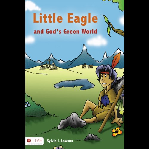 Little Eagle and God's Green World  Audiolibri