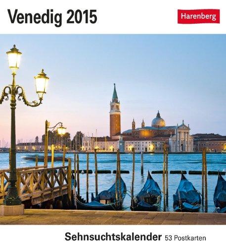 Venedig Sehnsuchtskalender 2015: Sehnsuchtskalender, 53 Postkarten