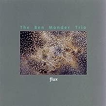 Flux by Ben Trio Monder (2001-11-08)