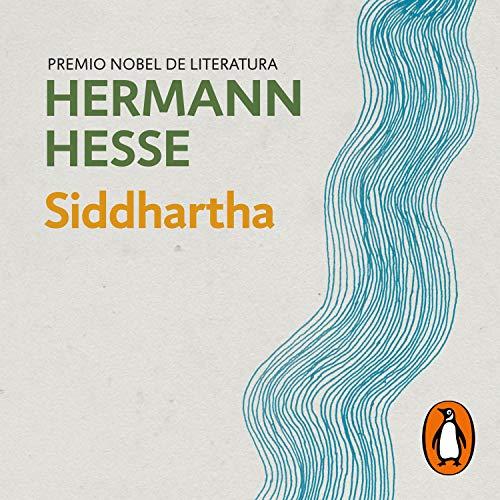 Siddhartha (Spanish Edition) Audiobook By Hermann Hesse, Juan José del Solar Bardelli - traductor cover art