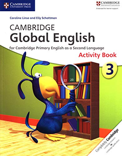 Cambridge Global English Stage 3 Activity Book: For Cambridge Primary English as a Second Language
