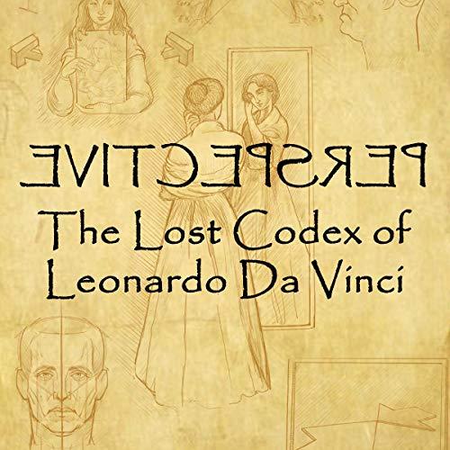 Perspective: The Lost Codex of Leonardo Da Vinci cover art