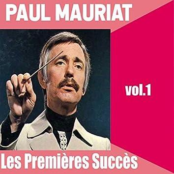 Paul Mauriat / Les Premières Succès, vol. 1