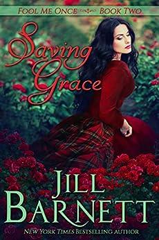 Saving Grace (Fool Me Once Book 2) by [Jill Barnett]