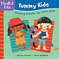 Barefoot Books Mindful Tots: Tummy Ride, Multicolor (9781782857488)