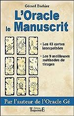 Oracle Le Manuscrit - le livre de Gérard Barbier