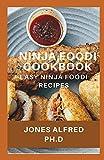 Ninja Foodi Cookbook: Easy Ninja Foodi Recipes