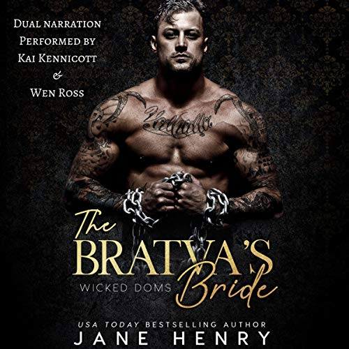 The Bratva's Bride: Wicked Doms audiobook cover art