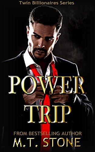 Power Trip (Twin Billionaires Book 1) (English Edition)