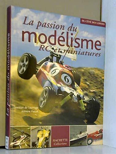 La passion du modélisme RC et miniatures