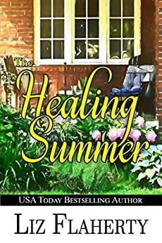 The Healing Summer by [Liz Flaherty]