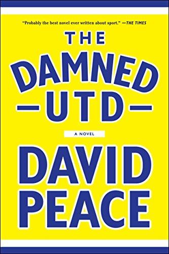The Damned Utd: A Novel
