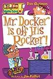 My Weird School #10: Mr. Docker Is off His Rocker! (My Weird School, 10)