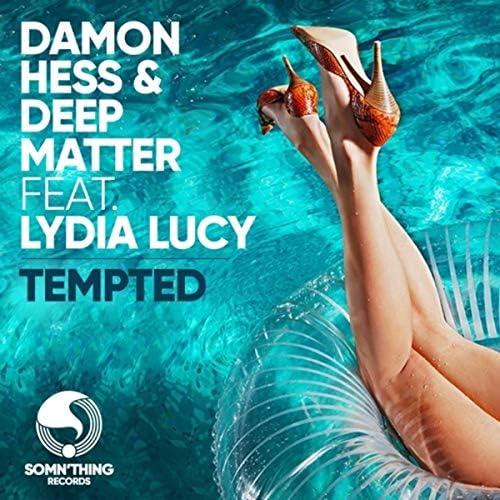 Damon Hess & Deep Matter