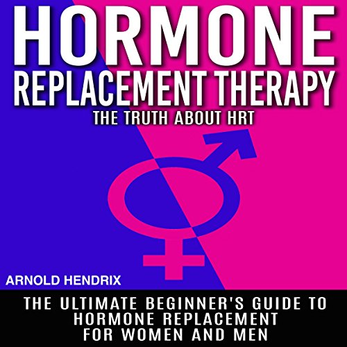 Hormone Replacement Therapy audiobook cover art
