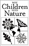 Why Children Need Nature [25-pack]