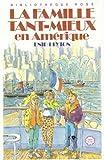 La Famille Tant-Mieux en Amérique (Bibliothèque rose)