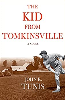 The Kid from Tomkinsville (The Brooklyn Dodgers Book 1) by [John R. Tunis]