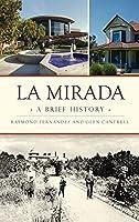 La Mirada: A Brief History