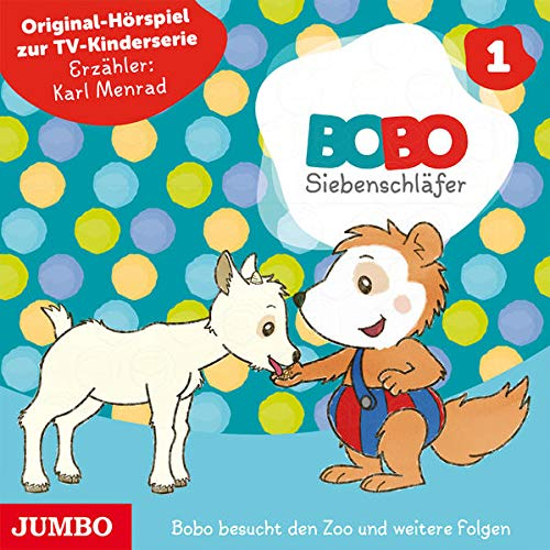Bobo Siebenschläfer: Bobo besucht den Zoo und weitere Folgen: Original-Hörspiel zur TV-Kinderserie (Bobo Siebenschläfer TV-Kinderserie)