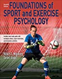 Foundations of Sport and Exercise Psychology 7th Edition With Web Study...