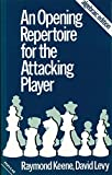 An Opening Repertoire for the Attacking Player