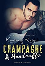Champagne & Handcuffs: A Cop Romance (Saddles & Racks Book 3)