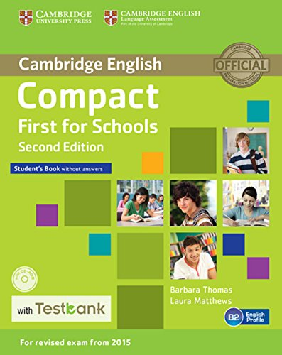 Testbank Compact First for Schools Second edition. Student's Book without answers with CD-ROM with Testbank