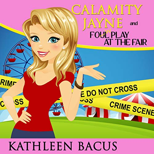 Calamity Jayne and the Fowl Play at the Fair cover art