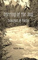 Stirring of the Soul: Selection of Poems