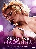 Crazy For Madonna