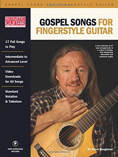 Gospel Songs For Fingerstyle Guitar (Acoustic Guitar Private Lessons): Acoustic Guitar Private Lessons Series