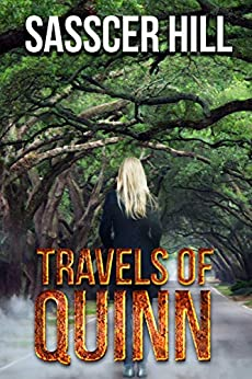 Travels of Quinn (A Quinn O'Neill Mystery Book 1) by [Sasscer Hill]