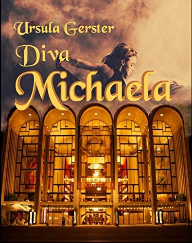 Diva Michaela: Eine Sängerin mit Leidenschaft (German Edition)