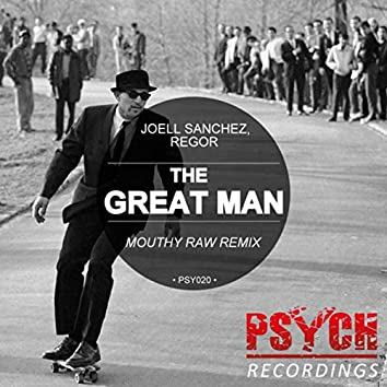 The Great Man (Mouthy Raw Remix)