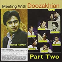 Meeting With Doozakhian Pt. 2