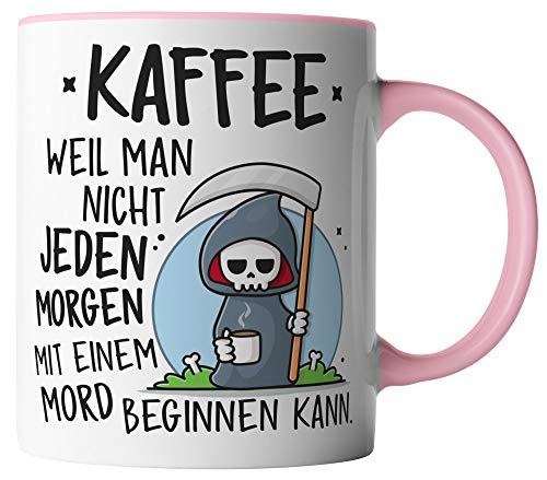 vanVerden Tasse - Kaffee, weil man nicht jeden morgen mit einem Mord beginnen kann - beidseitig Bedruckt - Geschenk Idee Kaffeetassen mit Spruch, Tassenfarbe:Weiß/Rosa